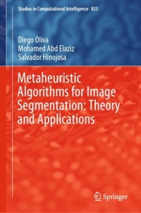 Cover Metaheuristic Algorithms for Image Segmentation: Theory and Applications