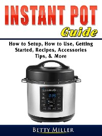 Cover Instant Pot Guide