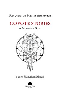 Cover Racconti di Nativi Americani: Coyote Stories