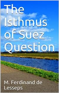 Cover The Isthmus of Suez Question