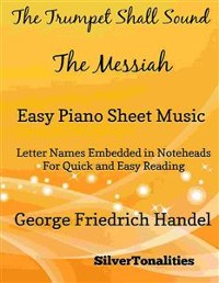 Cover The Trumpet Shall Sound Easy Piano Sheet Music
