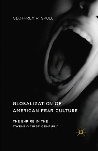Cover Globalization of American Fear Culture