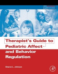 Cover Therapist's Guide to Pediatric Affect and Behavior Regulation