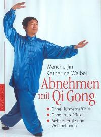 Cover Abnehmen mit Qi Gong