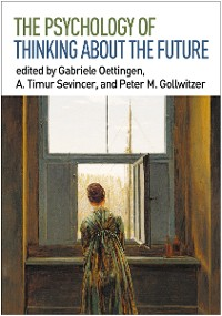 Cover The Psychology of Thinking about the Future