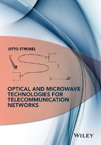 Cover Optical and Microwave Technologies for Telecommunication Networks
