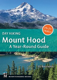 Cover Day Hiking Mount Hood