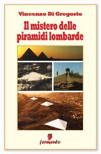 Cover Il mistero delle piramidi lombarde