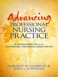 Cover Advancing Professional Nursing Practice