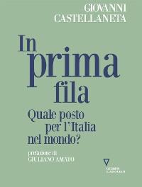 Cover In prima fila. Quale posto per l'Italia nel mondo?