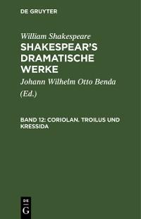 Cover Coriolan. Troilus und Kressida