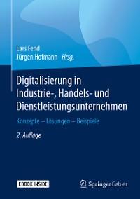 Cover Digitalisierung in Industrie-, Handels- und Dienstleistungsunternehmen