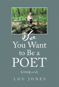 Cover So You Want to Be a Poet