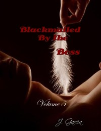 Cover Blackmailed By the Boss Volume 5
