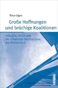Cover Große Hoffnungen und brüchige Koalitionen