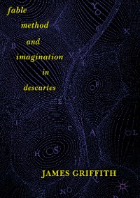 Cover Fable, Method, and Imagination in Descartes