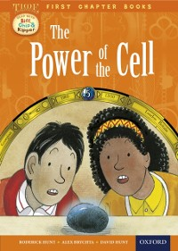 Cover Read with Biff, Chip and Kipper Time Chronicles: First Chapter Books: The Power of the Cell