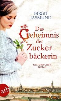 Cover Das Geheimnis der Zuckerbäckerin