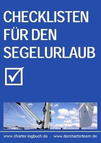 Cover Checklisten für den Segelurlaub 2013. Auch zum Skippertraining nach der SKS-Prüfung.
