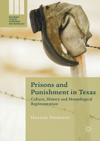 Cover Prisons and Punishment in Texas