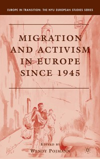 Cover Migration and Activism in Europe since 1945