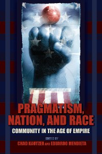 Cover Pragmatism, Nation, and Race