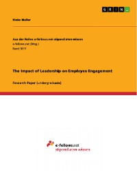 Cover The Impact of Leadership on Employee Engagement