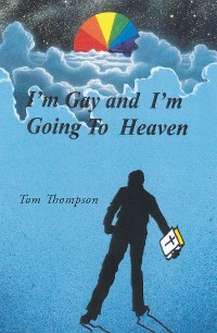 Cover I'm Gay and I'm Going To Heaven