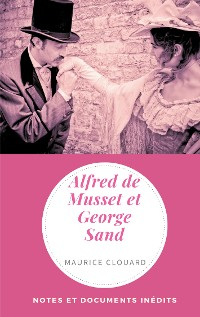 Cover Alfred de Musset et George Sand
