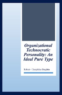 Cover Organizational Technocratic Work and Personality
