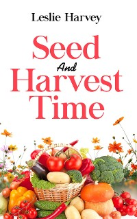 Cover Seed and Harvest Time