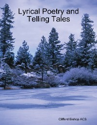 Cover Lyrical Poetry and Telling Tales