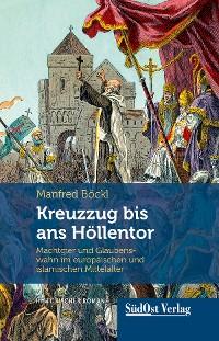 Cover Kreuzzug bis ans Höllentor