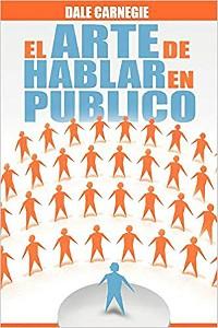 Cover El Arte de Hablar En Publico (Spanish Edition)