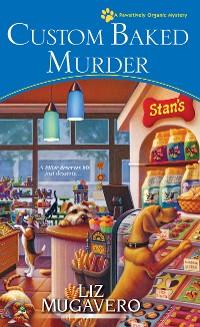 Cover Custom Baked Murder