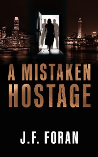 Cover A Mistaken Hostage