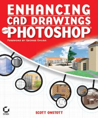 Cover Enhancing CAD Drawings with Photoshop