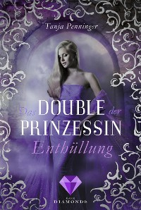 Cover Das Double der Prinzessin 2: Enthüllung