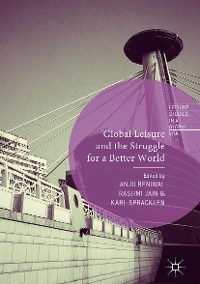 Cover Global Leisure and the Struggle for a Better World