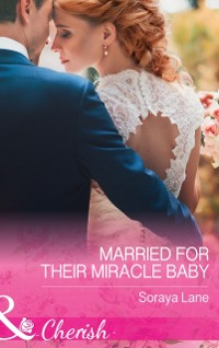 Cover Married For Their Miracle Baby (Mills & Boon Cherish)