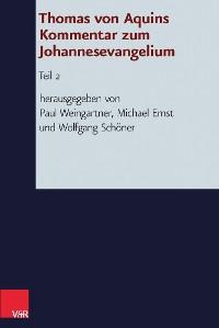 Cover Thomas von Aquins Kommentar zum Johannesevangelium