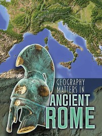 Cover Geography Matters in Ancient Rome