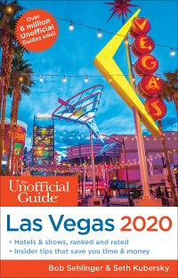 Cover The Unofficial Guide to Las Vegas 2020