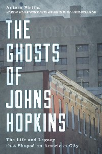 Cover The Ghosts of Johns Hopkins