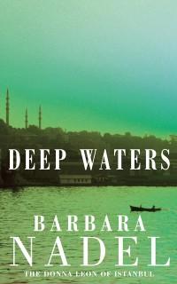Cover Deep Waters (Inspector Ikmen Mystery 4)