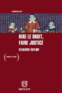 Cover Dire le droit, faire justice