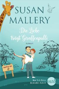 Cover Die Liebe trägt Giraffenpulli