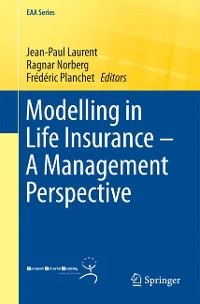 Cover Modelling in Life Insurance – A Management Perspective