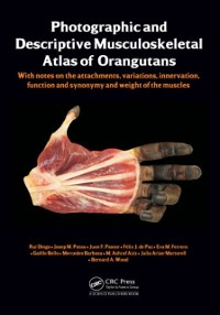 Cover Photographic and Descriptive Musculoskeletal Atlas of Orangutans