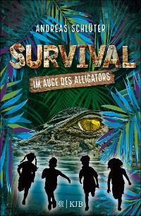 Cover Survival - Im Auge des Alligators